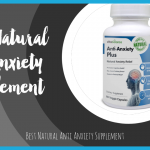 Best Natural Anti Anxiety Supplements